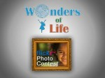 Wonders of Life Photo Contest Slideshow