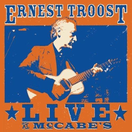 Ernest Troost Live at McCabe's