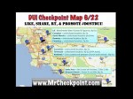 6/22 DUI Checkpoints reported on Tom Leykis MrCheckpoint.com blowmeuptom.com
