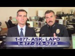 LAPD PSA – non-emergency 877-ASK-LAPD (1-877-275-5273)