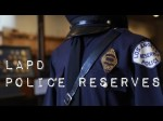 LAPD Police Reserves – Twice a Citizen